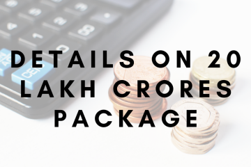 details on 20 lakh crores package